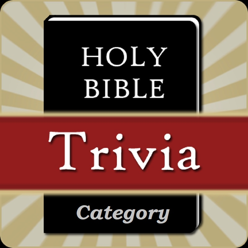 Bible Trivia Questions - El Portal Church Of Christ